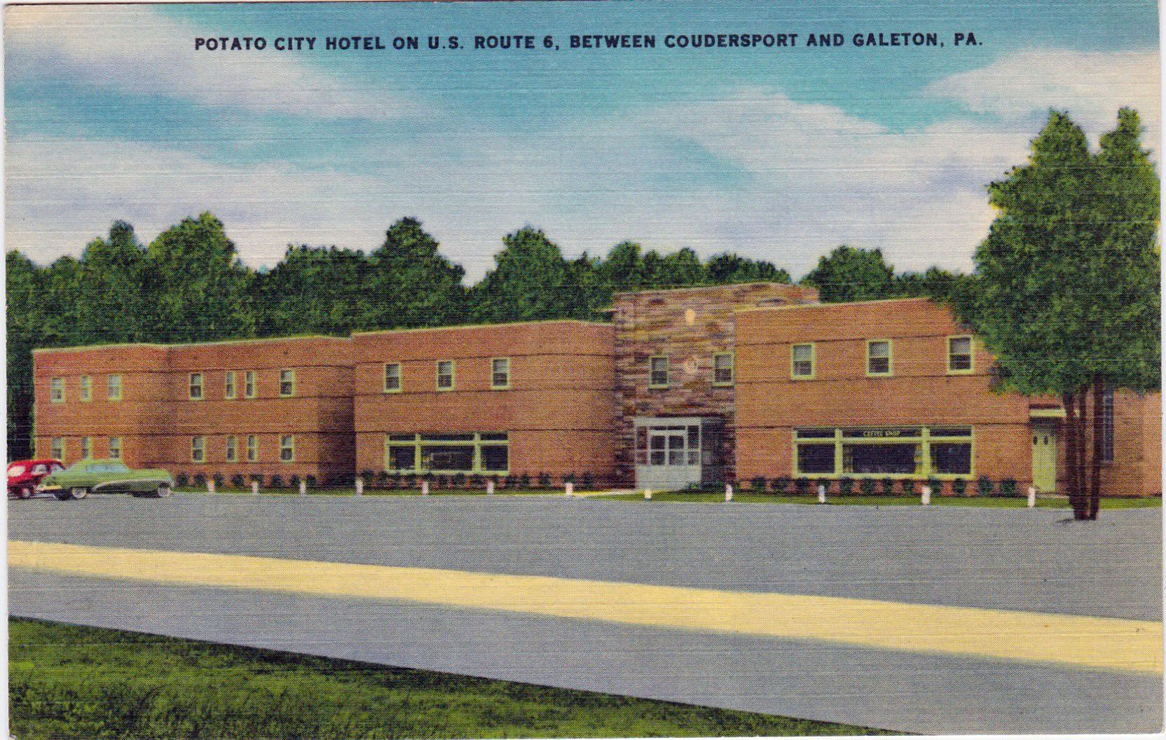 Potato City Hotel Coudersport Pa Ca In The Heart Of Pennsylvania S Black Forest Region With Hunting And Fishing
