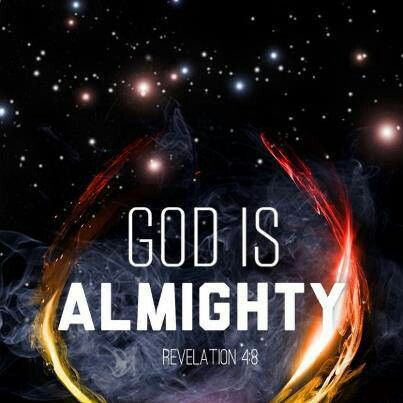 Almighty HE is!!
