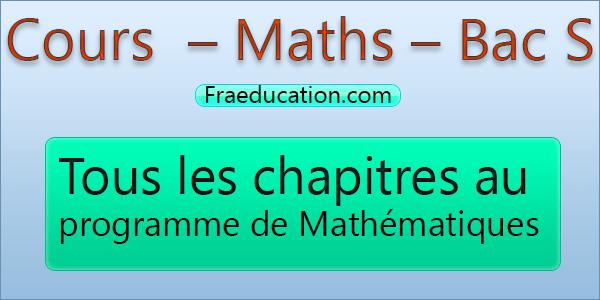 Cours Et Annales Corrigees Maths Bac S Bac S Mathematique Terminale Cours De Maths