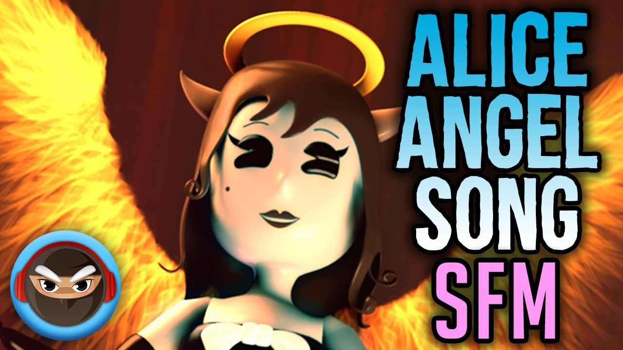 Sfm Alice Angel Song Angel Of The Stage Bendy And The Ink