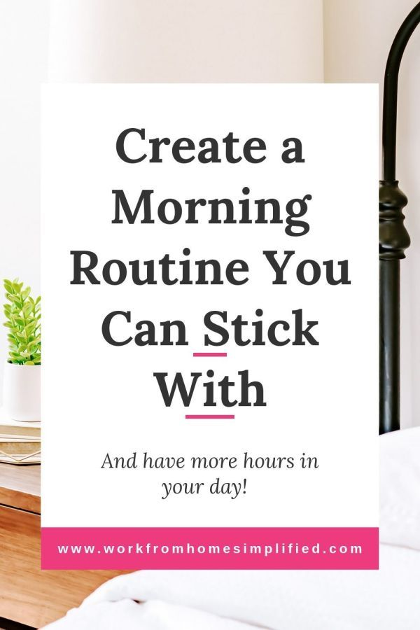 Create a Morning Routine You Can Stick With #morningroutine