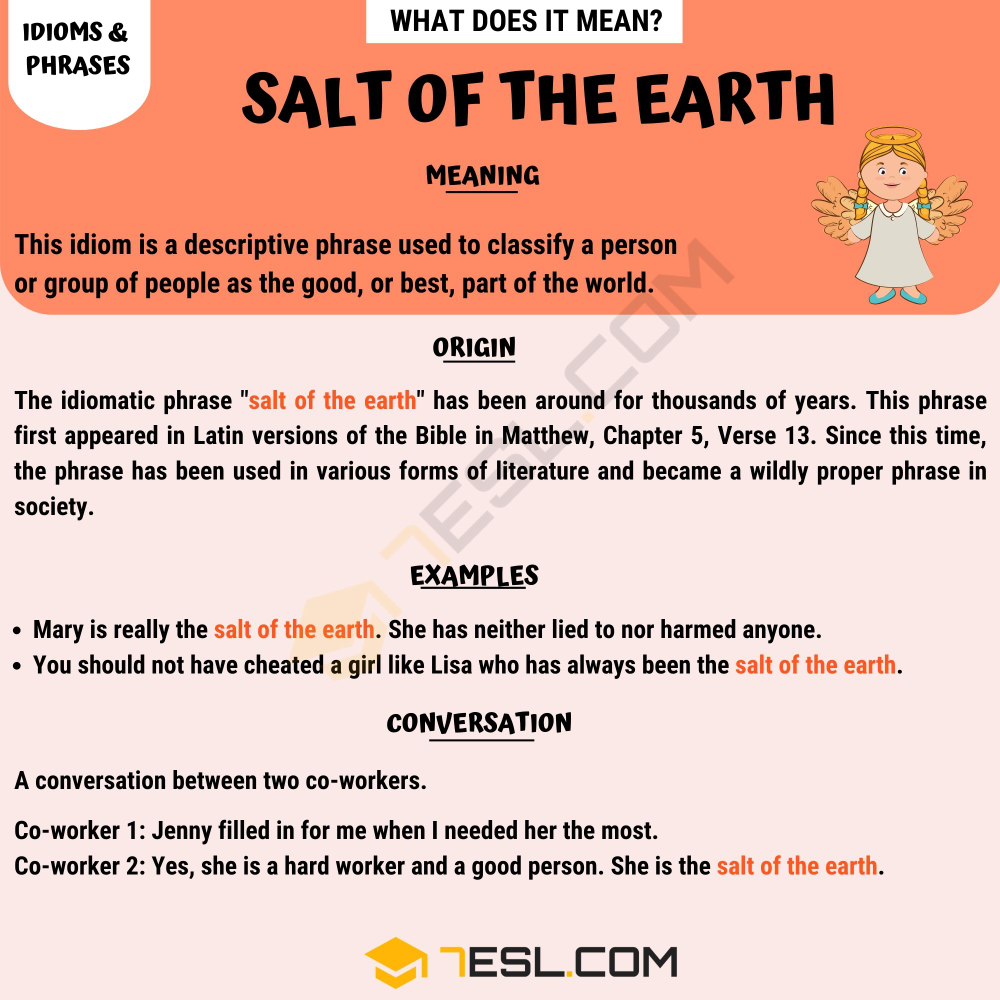 Salt Of The Earth Meaning With Helpful Conversation Examples 7 E S L Earth Meaning Salt Of The Earth Other Ways To Say