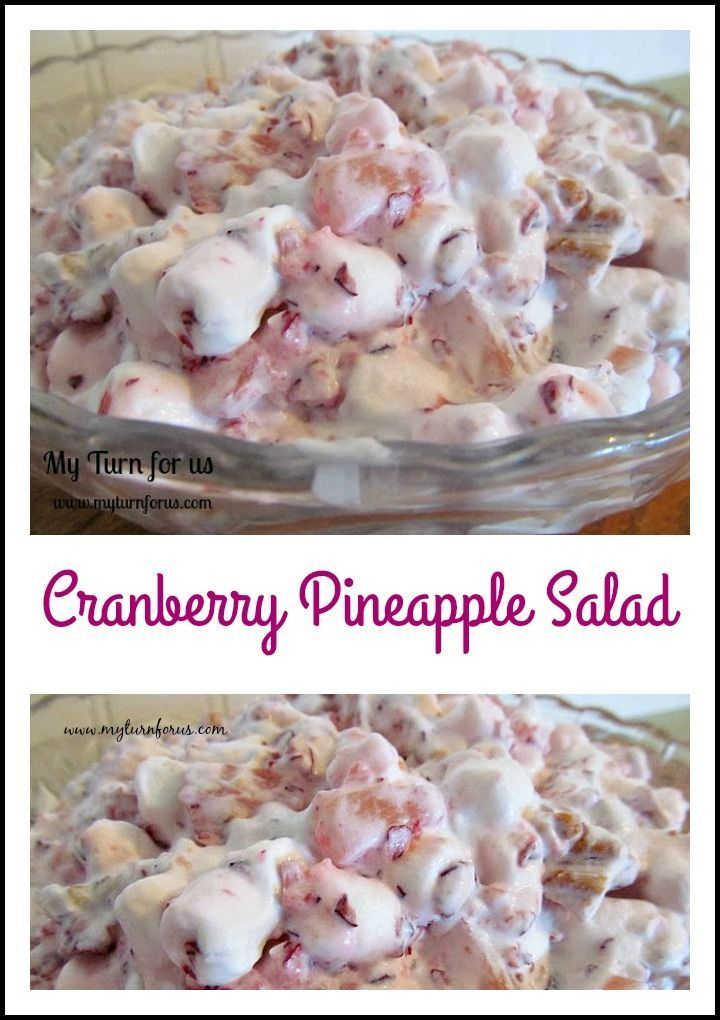 Cranberry Pineapple Salad with whipped cream, pecans and marshmallows. http://www.myturnforus.com/2013/11/cranberry-salad-with-pineapple-and.html