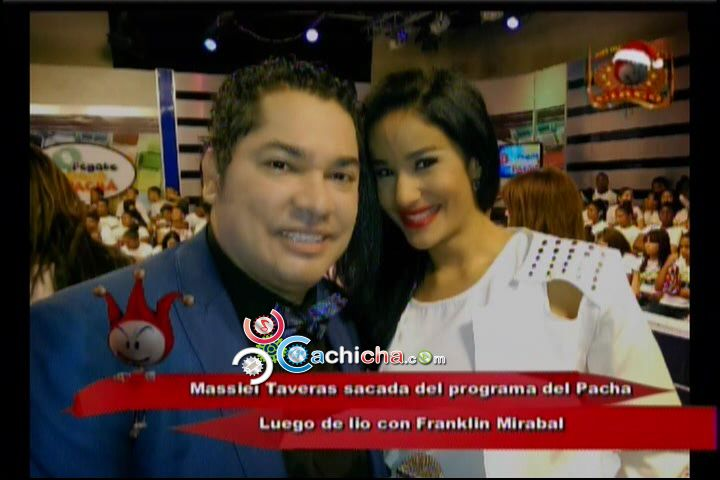 Massiel Taveras Sacada Del Programa Del Pachá #Video
