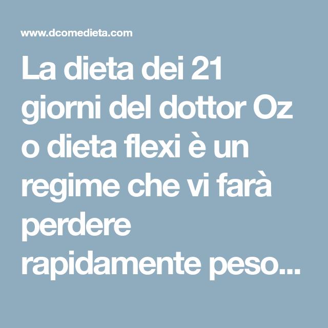 la dieta dei 21 giorni del dott oz