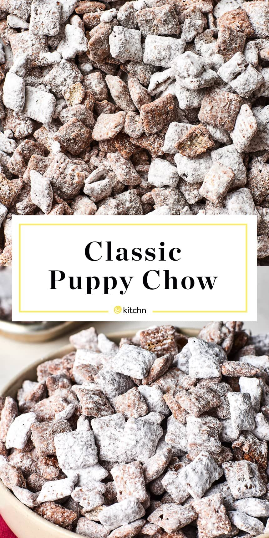 Puppy Chow Recipe Snack Mix Recipes Puppy Chow Recipes Food