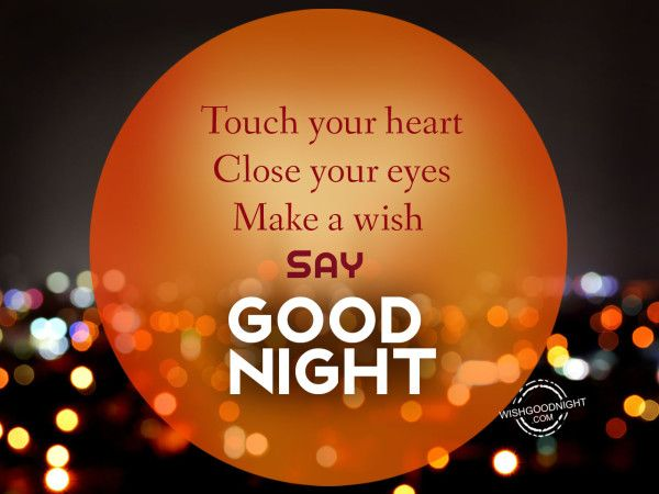 Someone Special Good Night Sweetheart Darling Him Or Her With Images Good Night Wishes Night Wishes Wishes For Husband