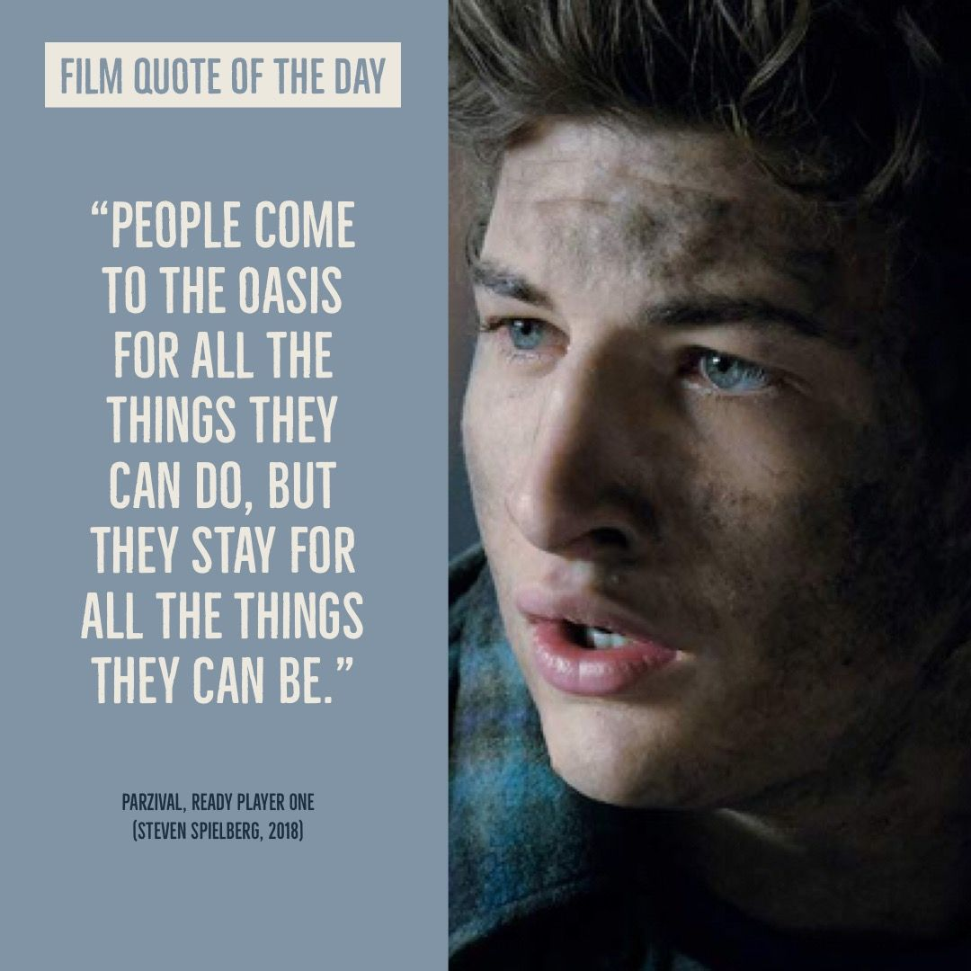 Today S Film Quote Comes From Parzival In Ready Player One Hear Our Thoughts In Episode 12 Part 2 S Ready Player One Movie Player One Ready Player One Book