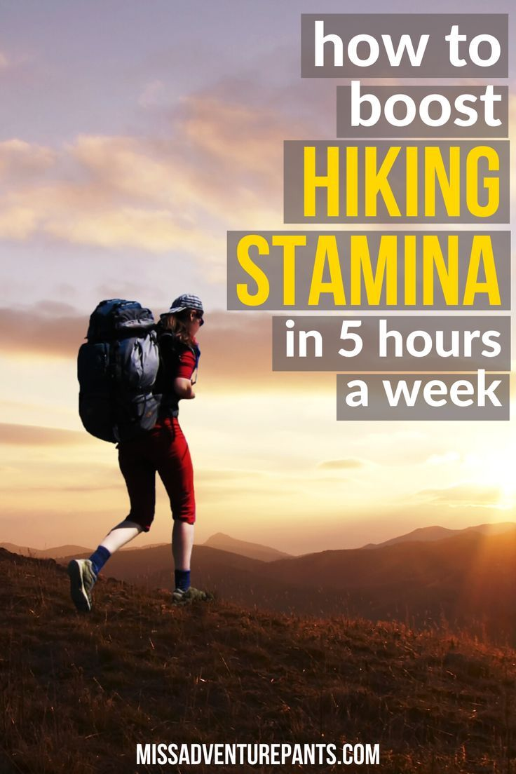 How to increase hiking stamina in less than 5 hours a week
