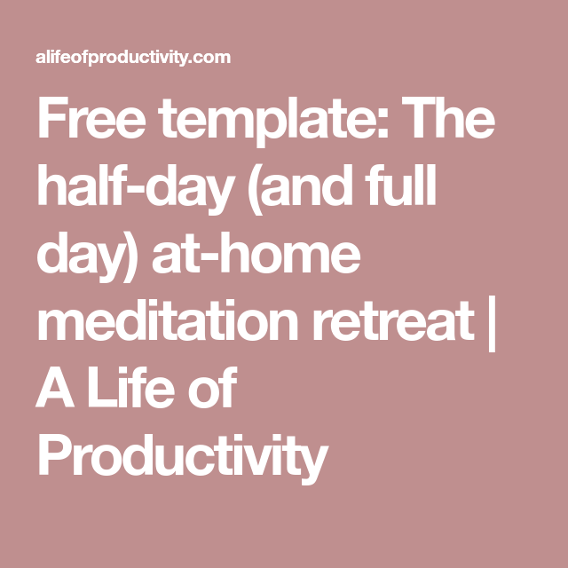 Free template: The half-day (and full day) at-home ...