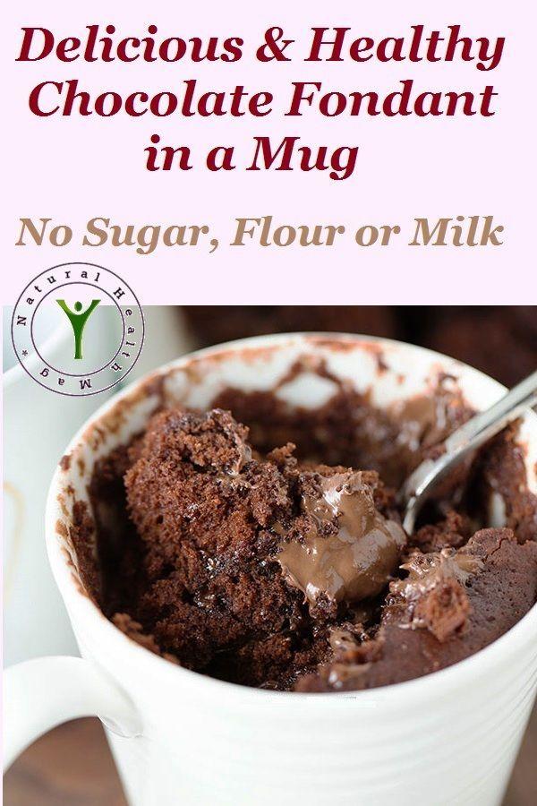 Delicious & Healthy Chocolate Fondant in a Mug - No Sugar ...