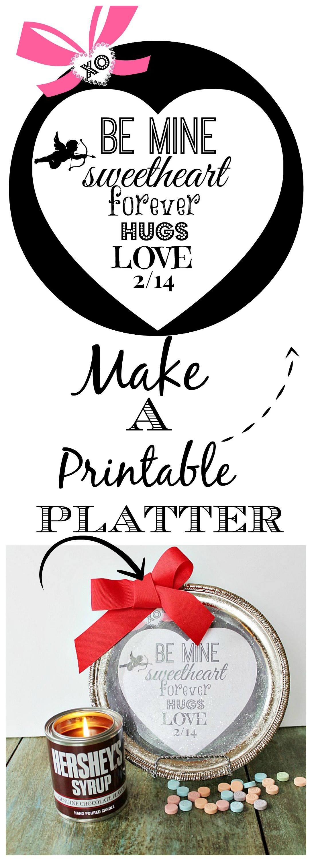 Make a #Valentine #printable platter for a buck! Printable available free on the blog.