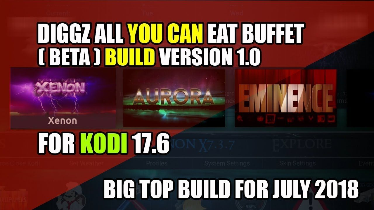 Diggz All You Can Eat Buffet Multi Build ( BETA ) For Kodi