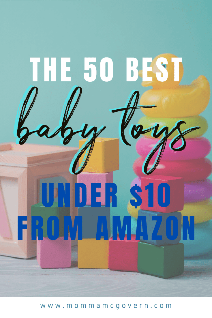 The 50 Best Toys for Baby's First Year Under $10 From Amazon