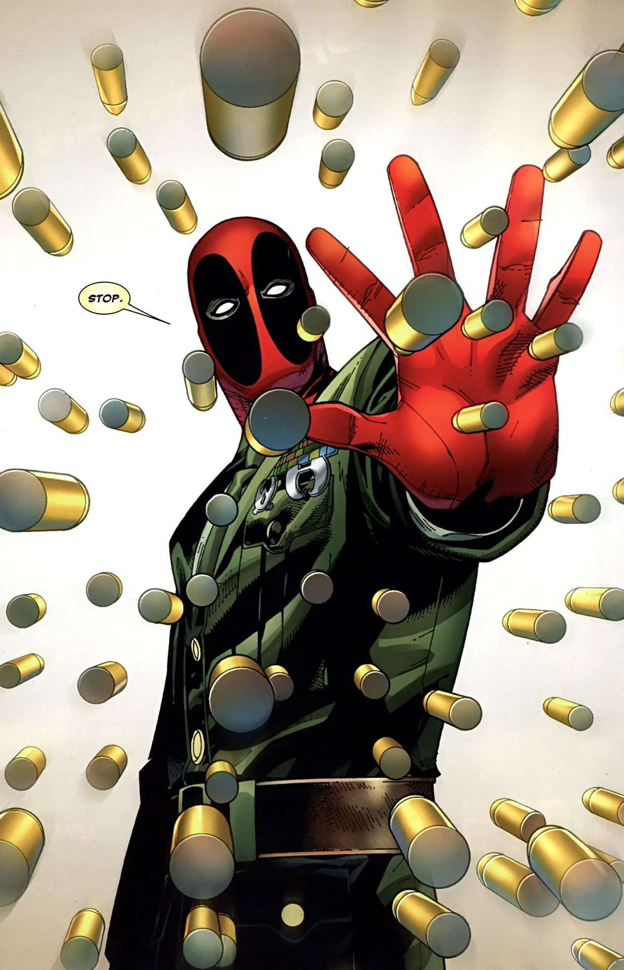 """STOP!""  But the bullet don't and all fly into him. ""Hey I said stop. Ouch!""  :)  Deadpool"