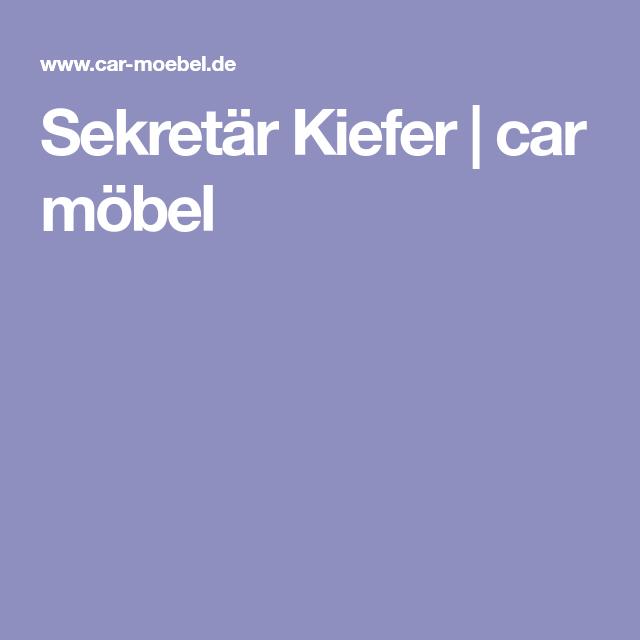 Sekretär Kiefer | car möbel | Srkretäre | Pinterest | Car möbel ...