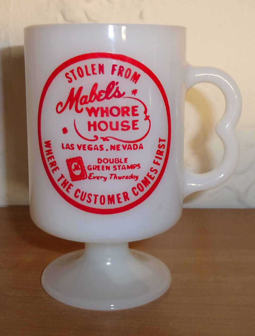 Stolen From Mabel s Whore House Las Vegas Green Stamp Fire King Era