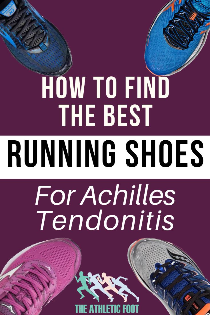 official photos 3b9dd 75113 How to Find the Best Running Shoes for Achilles Tendonitis ...