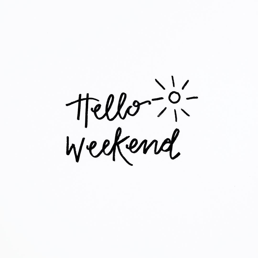 Best 25 Hello Friday Ideas On Pinterest Happy Weekend Messages Weekend Messages And Happy