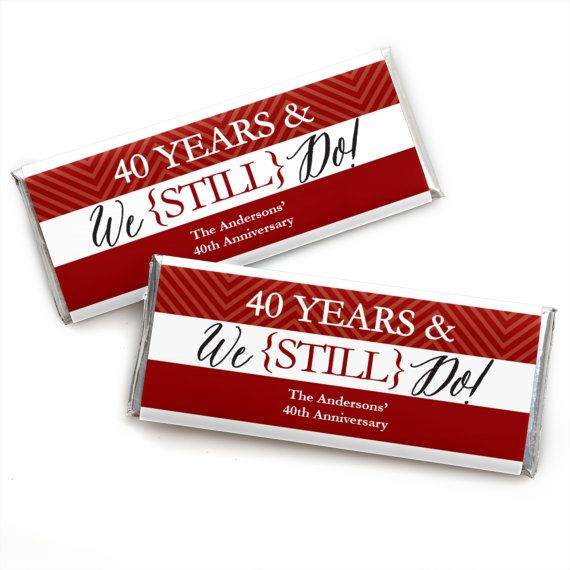 40th Wedding Anniversary Quotes: We Still Do 40th Anniversary Custom Candy By