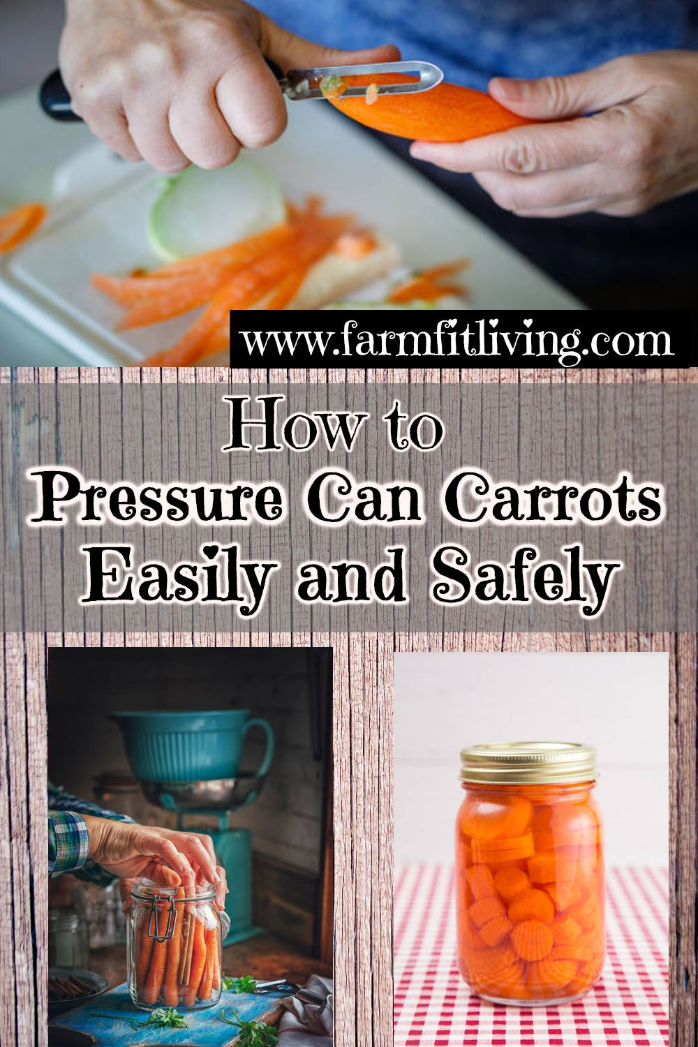 How to pressure can carrots easily safely canned