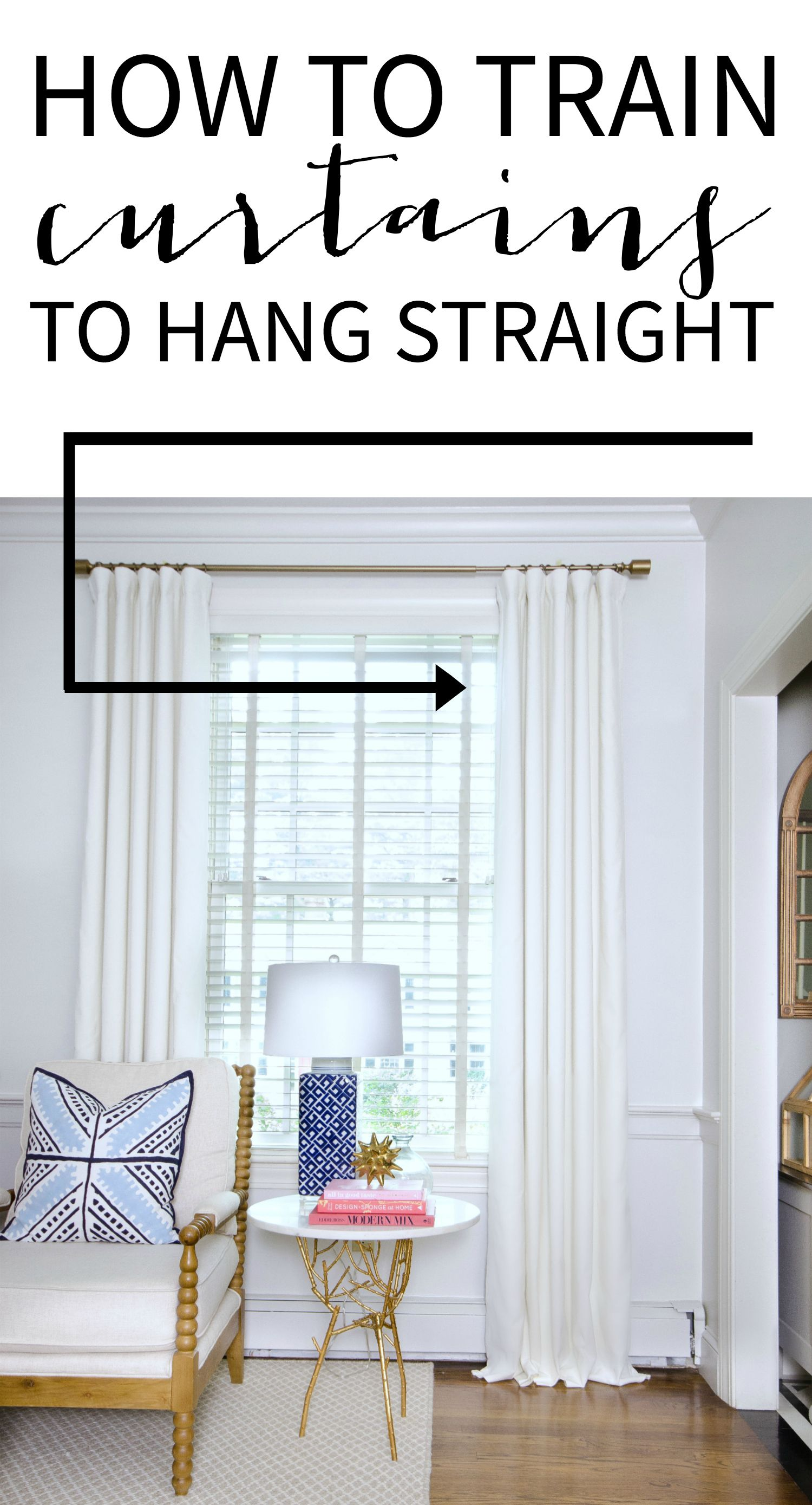 How To Get Curtains To Hang Straight How To Train Curtains Bhg S