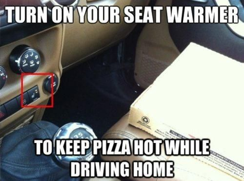 If your car has one this is a great idea when picking up your pizza turn on seat warmer to keep pizza hot pictures car pizza diy craft crafts do it yourself crafty life hacks life hack hacks seat warmer solutioingenieria Choice Image