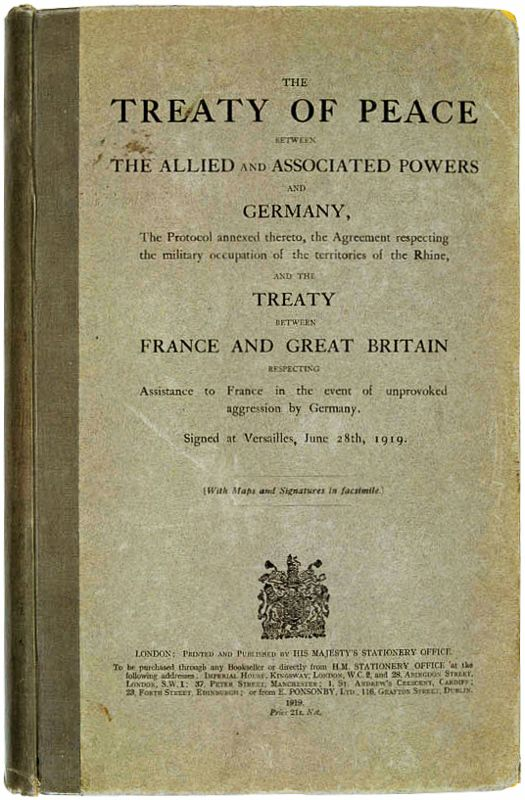 Treaty Of Versailles Was One Of The Peace Treaties At The End Of