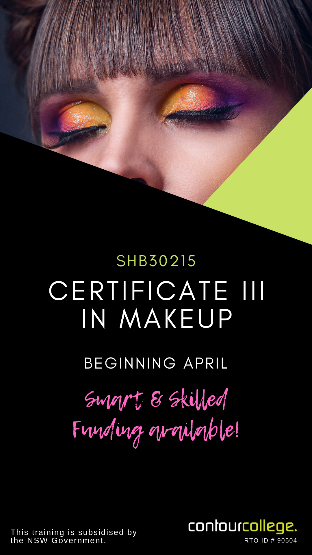 Dreaming Of A Career In Makeup Develop Your Makeup Skills At Contour College This Training Is Subsidised By The Nsw Gove Makeup Course Makeup Makeup Training