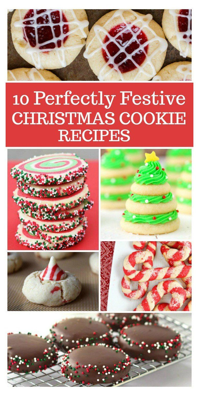 10 Perfectly Festive Christmas Cookie Recipes Click the slideshow gallery above to view 10