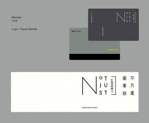 Not Just Library Membership cards ClientNot Just Library/ Taiwan Design Center 2014