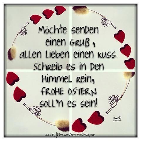 liebe sprüche zu ostern Möchte senden einen #Gruß , allen #lieben einen #Kuss . Schreib es  liebe sprüche zu ostern
