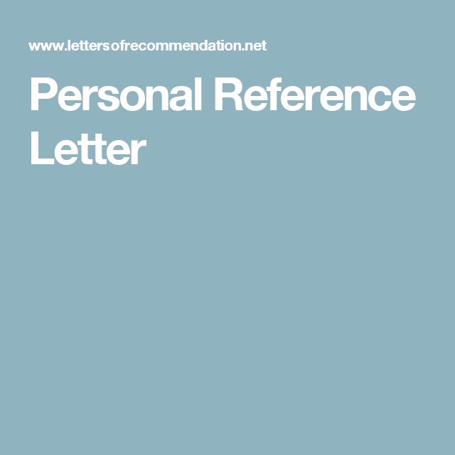 Personal Reference Letter | Personal Reference Letter Templates ...