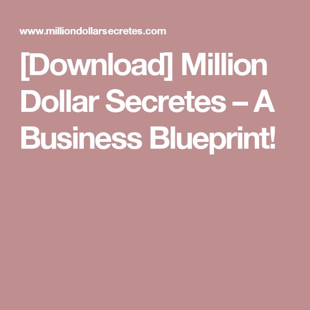 Download million dollar secretes a business blueprint download million dollar secretes a business blueprint malvernweather Gallery
