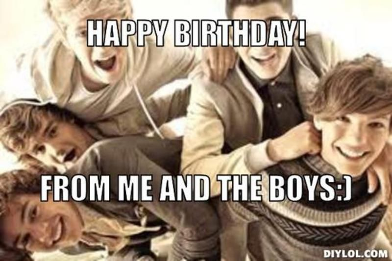 Resized One Direction Meme Generator Happy Birthday From Me And The Boys 6483e0 Jpg 800 533 Birthday Humor Birthday Wishes Funny Birthday Wishes