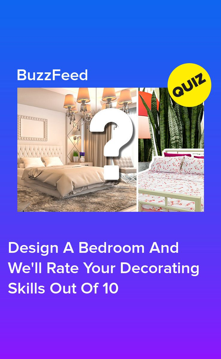 design a bedroom and we'll rate your decorating skills out
