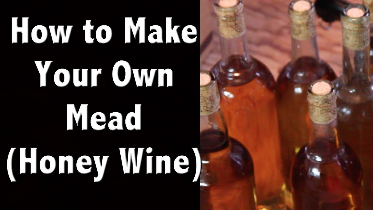 How To Make Mead Honey Wine Our Favorite Honey Mead Recipe Off Gri Honey Wine How To Make Mead Mead Recipe