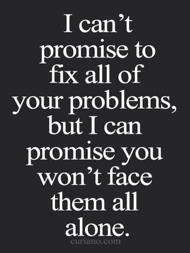 I M Here For You Quotes : quotes, Baby!, Promise!!!, Encouragement, Quotes,, Friends, Quotes