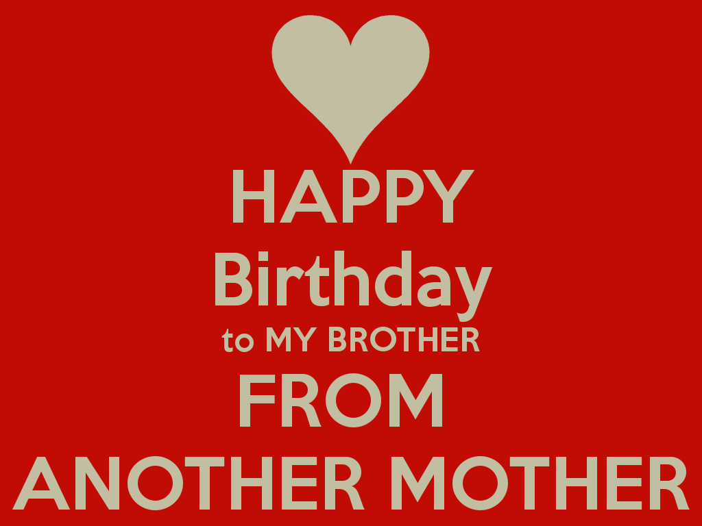 Happy Birthday Brother Happy Day 2015 Happy Birthday Brother Happy Birthday My Brother Happy Quotes Smile