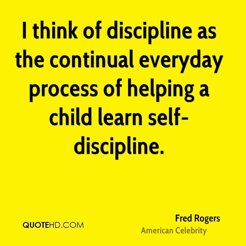 Self Disciplinequotes Continual Everyday Process Of Helping A