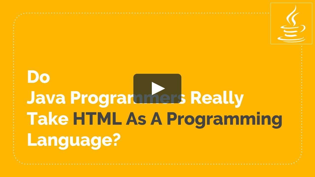 Do Java Programmers Take HTML as A Programming Language