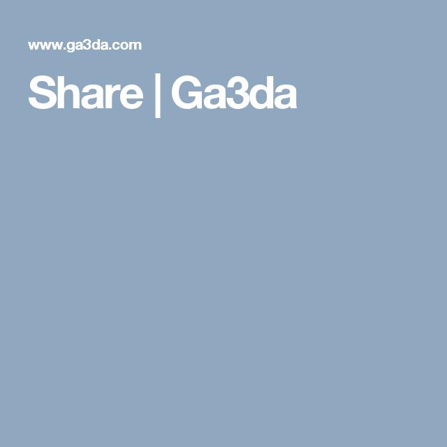 Share   Ga3da