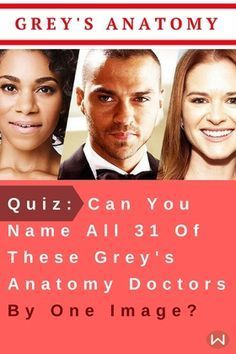 Quiz: Can You Name All 31 Of These Grey's Anatomy Doctors By One Image? #medicalprestonnalex