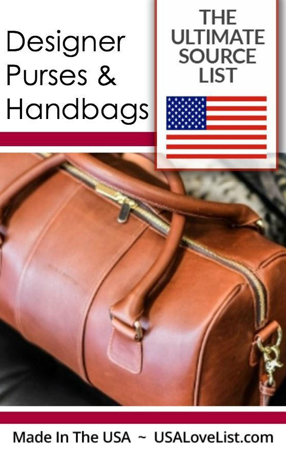 Designer Purses And Handbags Made In Usa Ultimate Source List