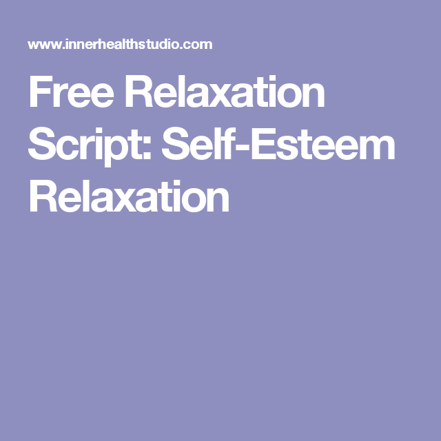 Free relaxation script self esteem relaxation tiny people yoga free relaxation script self esteem relaxation fandeluxe Image collections