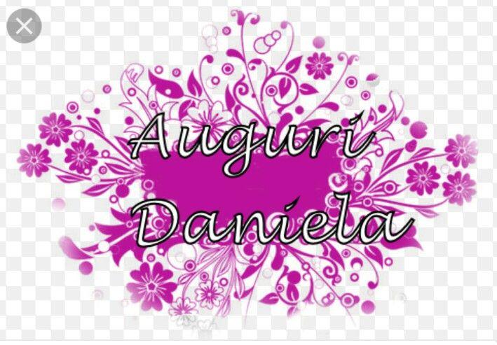 Auguri Daniela Buon Compleanno Buon Onomastico Onomastico