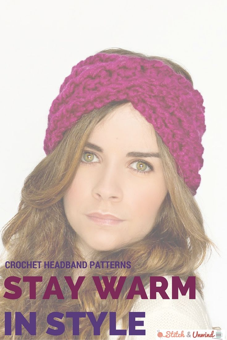 Stay Warm In Style With 20 Crochet Headbands For Winter Stitch And