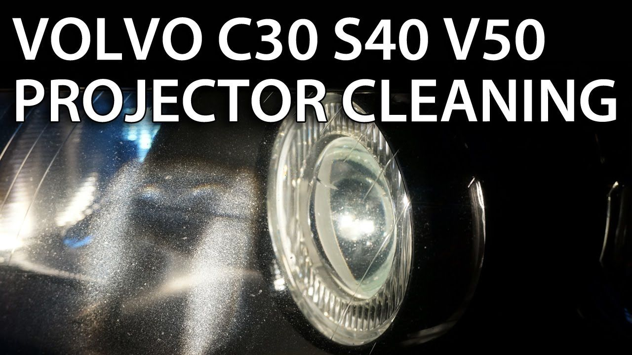 Headlights Projector Lens Disassemble And Cleaning In Volvo V50 S40 Tail Light Wiring Diagram C30 C70 Halogen Xenon Bixenon