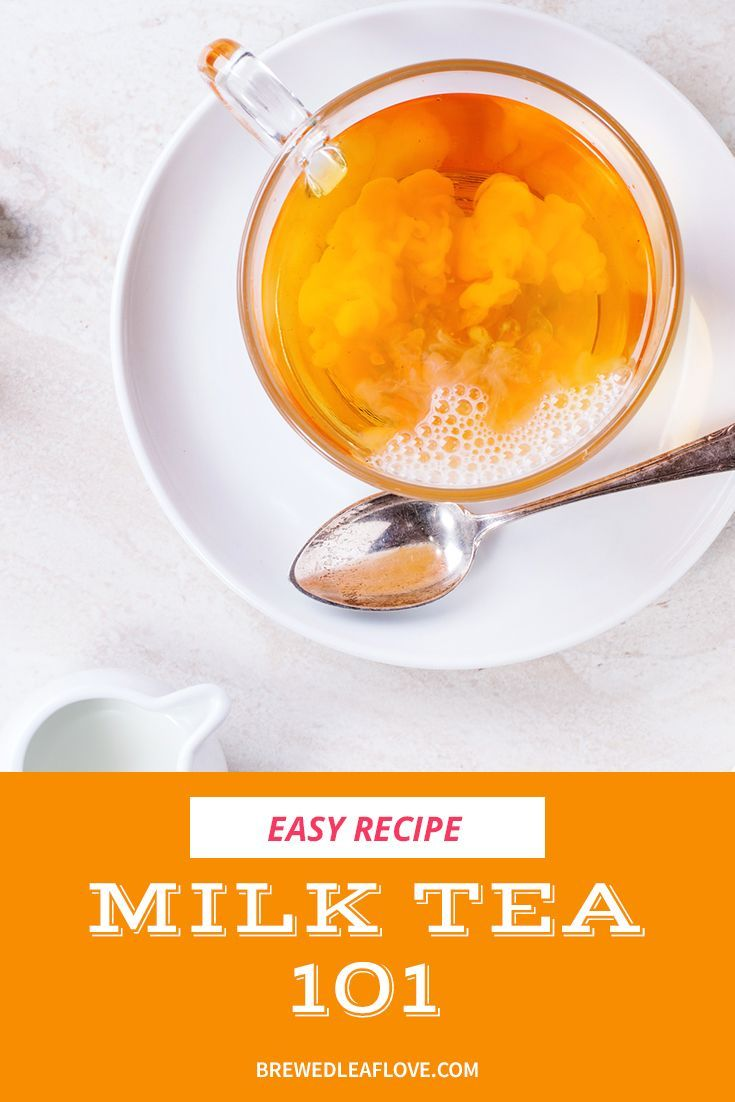 Photo of How to Make a Creamy Soothing Milk Tea – Brewed Leaf Love