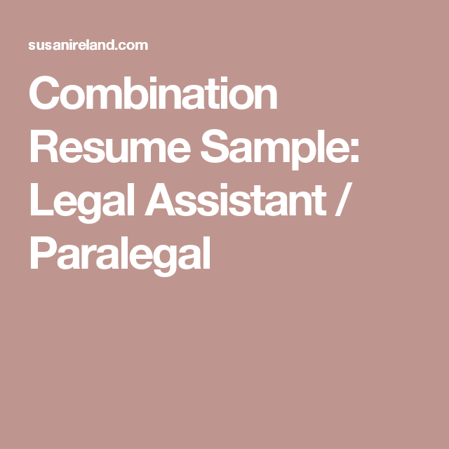 Combination Resume Sample Legal Assistant  Paralegal  Legal